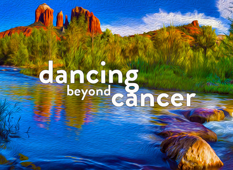 Chapter 20 - Dancing Beyond Cancer - Touching The Otherside