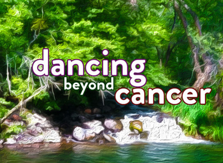 Chapter 07 - Dancing Beyond Cancer - A Healing Home