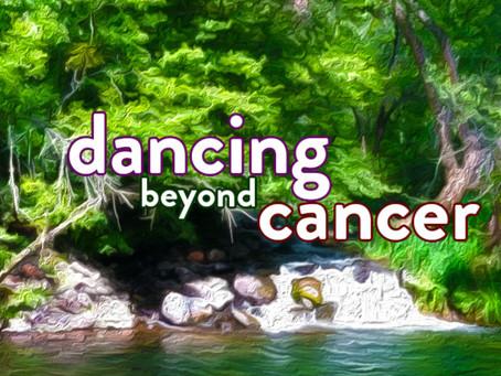 Chapter 07 - Dancing Beyond Cancer - A Healing Home