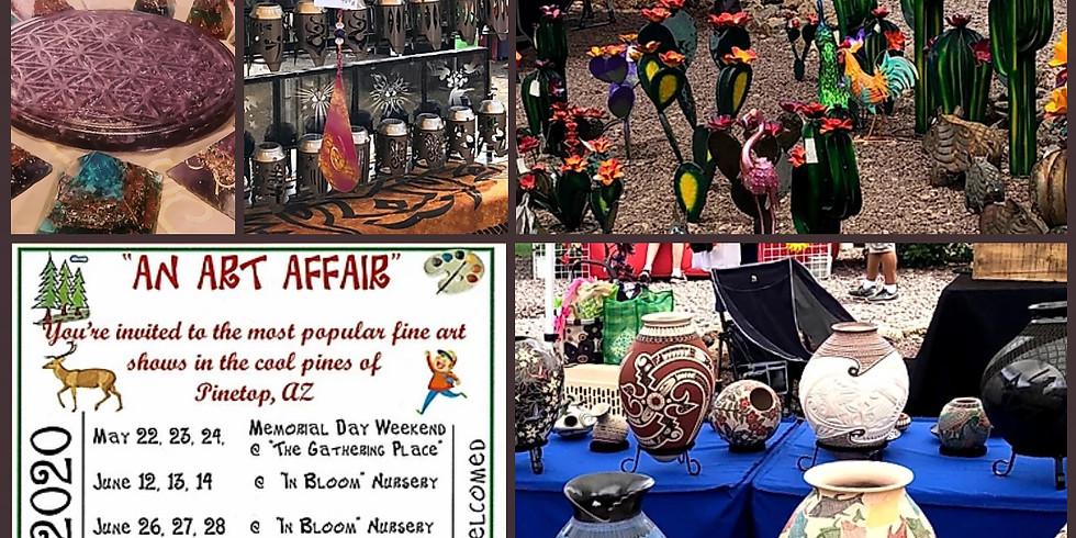 """An Art Affair"" in Pinetop-Lakeside, AZ, July 17-19th 2020"