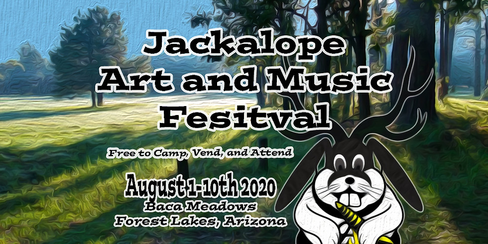 Jackalope Art and Music Festival 2020 - August 1st - 10th