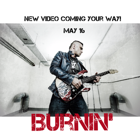 'BURNIN' May 16th