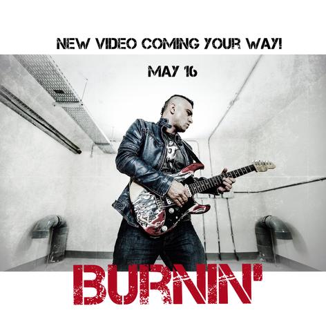'BURNIN' May 16th