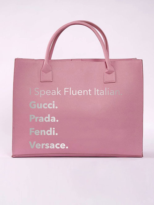 I Speak Fluent Italian Tote