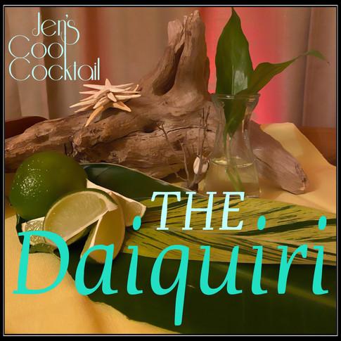 Jen's Cool Cocktail The Daiquiri