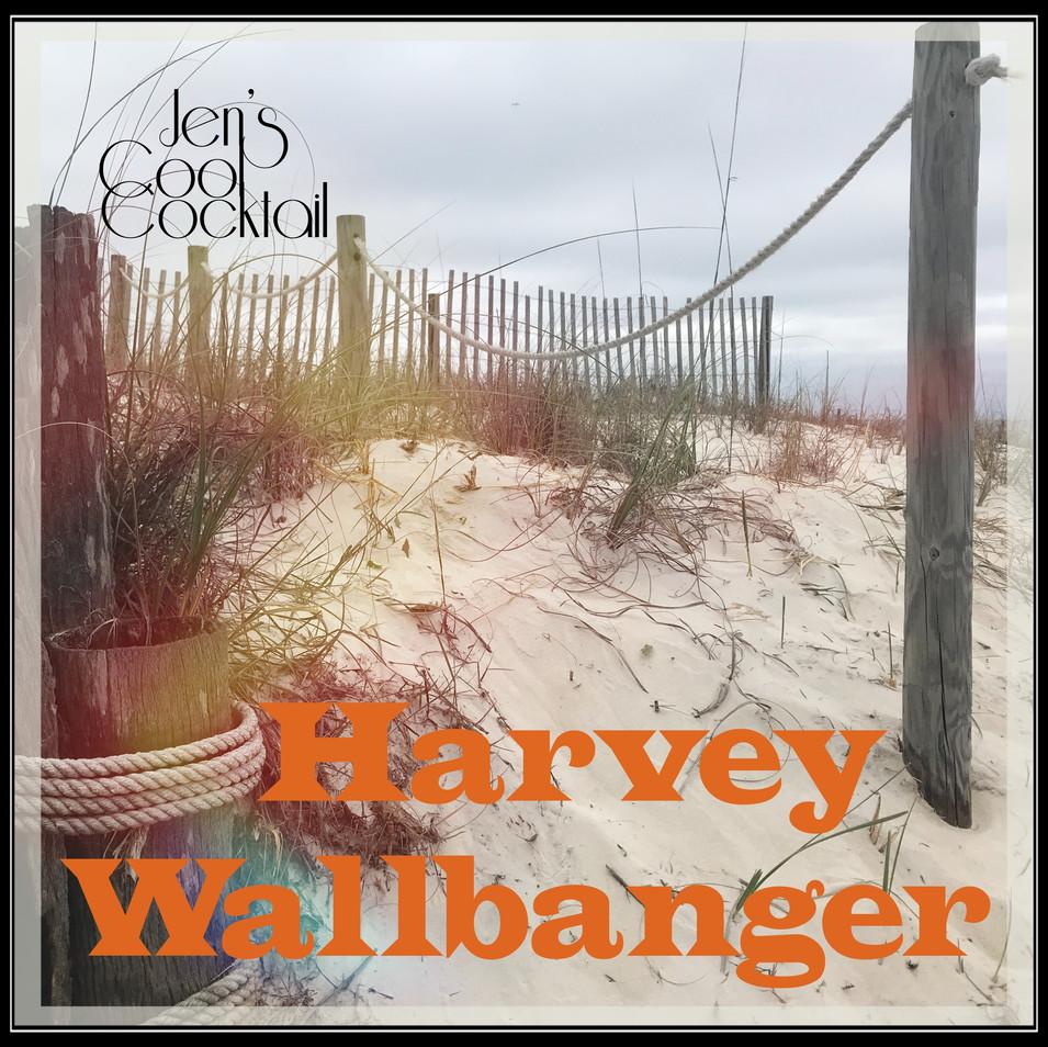 Jen's Cool Cocktail Harvey Wallbanger