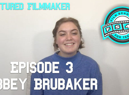 Meet filmmaker Abbey Brubaker!