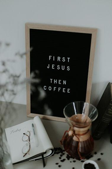 first Jesus then coffee.jpg