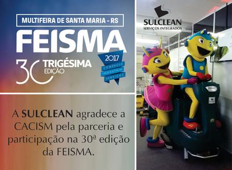 A Sulclean participou da 30ª edição da FEISMA (MULTIFEIRA DE SANTA MARIA - RS)