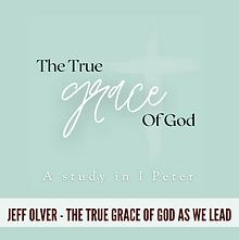 The True Grace of God As We Lead - hopb2