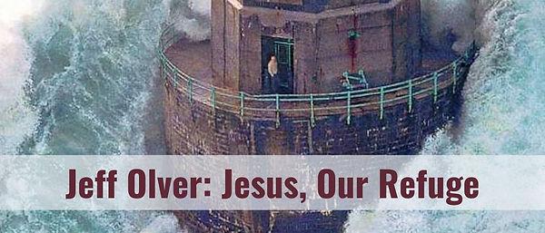 Jesus Our Refuge - hopb.jpg