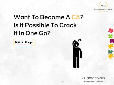 Want To Become A CA? Is It Possible To Crack It In One Go?