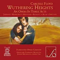 "Florentine Opera releases recording of ""Wuthering Heights"" featuring Mentzer and Mechavich"