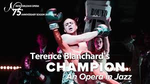 "Slack ""exceptional"" in ""Champion"" at New Orleans Opera"