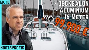 Ein unmöglicher Kompromiss?! Aussteigen mit 16 Meter Segelboot (Alu, DS, 16m)   BootsProfis #10