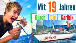Mit 19 Jahren auf eigenem Segelboot durch die Karibik segeln - Sailing Andiamo    7seasTalk #5