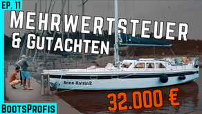 Mehrwertsteuer: Was man beim Bootskauf wissen muss! & Gutachten eines Stahlschiffs   BootsProfis #11