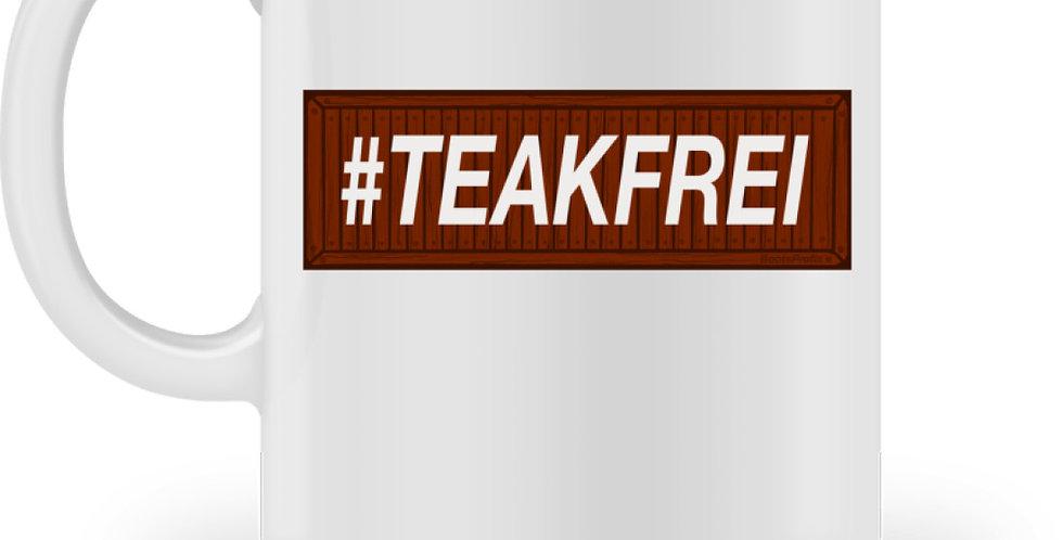 #Teakfrei - Tassen  - Tasse
