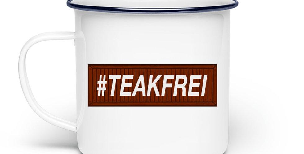 #Teakfrei - Tassen  - Emaille Tasse