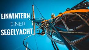 Einwintern unserer 7seas - Abriggen, Mastheben und andere Arbeiten am Segelschiff - How to