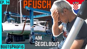Pfusch bei der Bordelektrik - Segelboot ausrüsten in Kroatien & die Rolle im Leben | BootsProfis #14