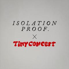TINY CONCERT X ISOLATION PROOF.mp4