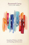 Leaving Silence: Sexualized Violence, the Bible and Standing with Survivors