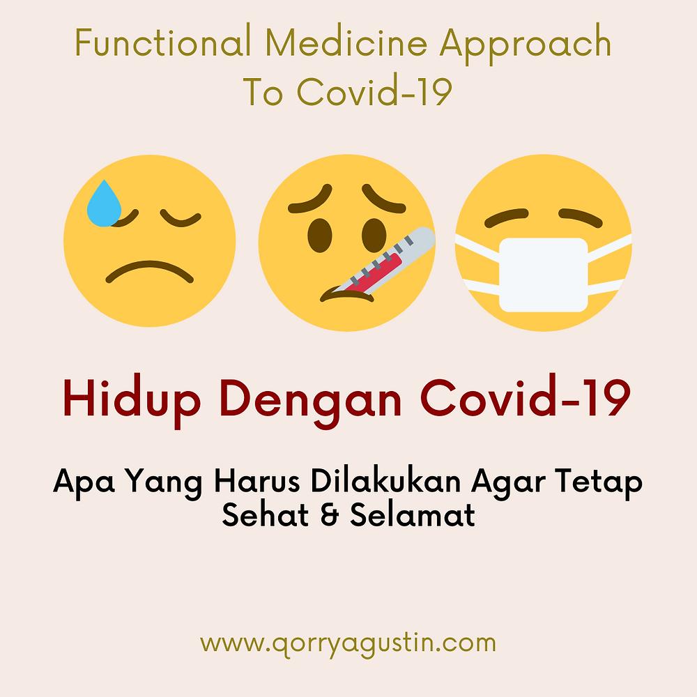 Kedokteran Fungsional (Functional Medicine) Indonesia | Hidup Dengan Covid-19