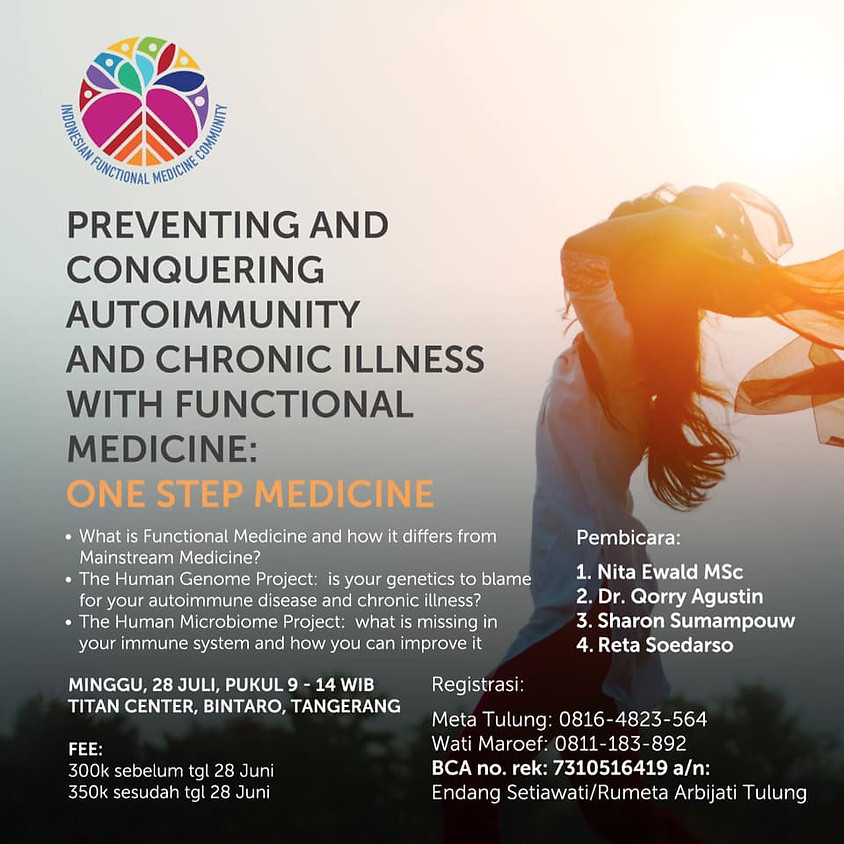 Preventing & Conquering Autoimmunity & Chronic Illness With Functional Medicine: One Step Medicine