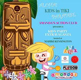 Kids Party Extravaganza with Amanda's Action Club @ Mahiki Kensington
