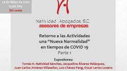 """Retorno a las actividades Una """"Nueva Normalidad"""" en tiempos de COVID19  Enlace a la grabac"""