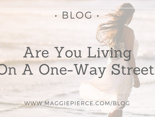 Are You Living On A One-Way Street?