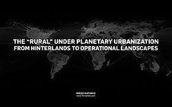 Katsikis_Rural-Planetary-Urbanization_20
