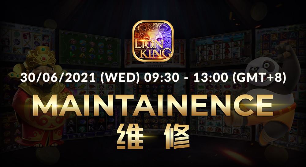 Lion King Slots Maintenance Notice 30-Jun-2021