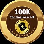 The maximum bet 100K.png