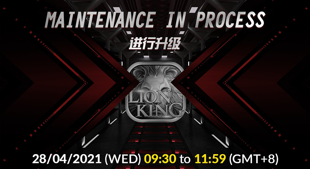 LION KING Slots Maintenance Notice 28/4/2021