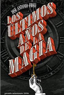 THE LAST YEARS OF MAGIC