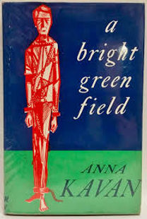A BRIGHT GREEN FIELD - AND OTHER STORIES