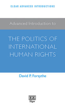 Advanced Intro to THE POLITICS OF INTERNATIONAL HUMAN RIGHTS