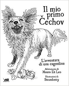 MY FIRST CECHOV: THE ADVENTURE OF A LITTLE DOG