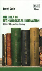 THE IDEA OF TECHNOLOGICAL INNOVATION