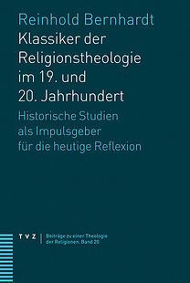 CLASSICAL AUTHORS OF THE THEOLOGY OF RELIGION IN THE 19th AND 20th CENTURY