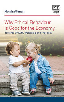 WHY ETHICAL BEHAVIOUR IS GOOD FOR THE ECONOMY
