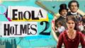 Enola Holmes 2: What We Know so Far