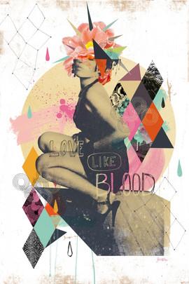 LOVE LIKE BLOOD by Nicolas BLIND