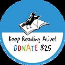 Keep Reading Alive Donate 25 V3 dot  but