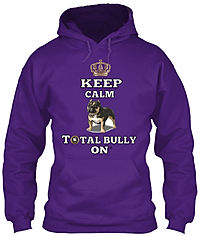 Keep Calm and total bully on hoodie purp