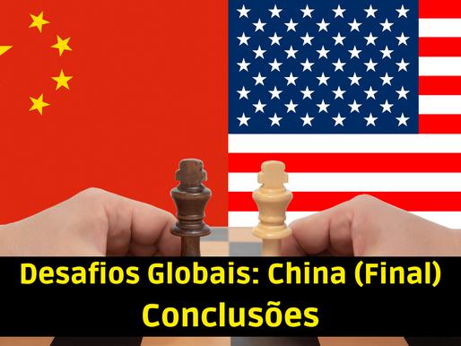 Desafios Globais: China - Conclusões