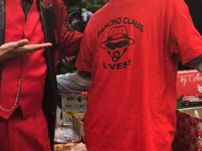 Pancho Claus Lives! T-shirt