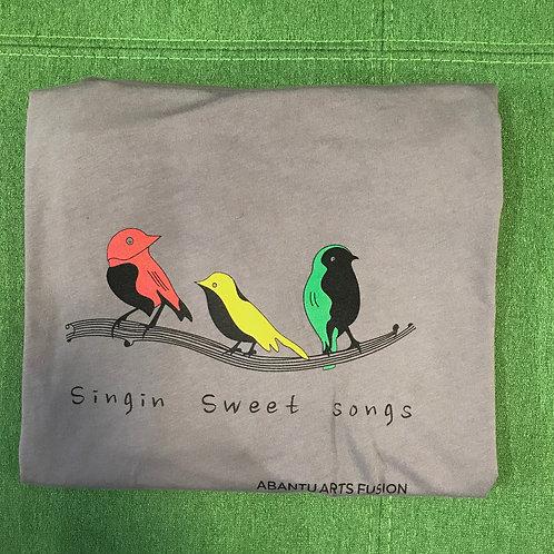 Singin Sweet Songs Tshirt